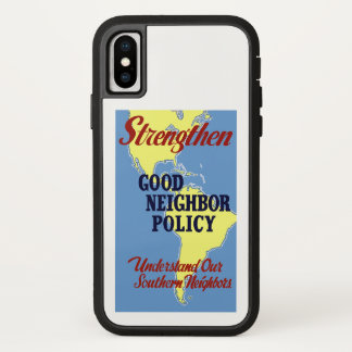 Strengthen Good Neighbor Policy iPhone X Case