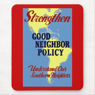 Strengthen Good Neighbor Policy Mouse Pad