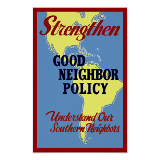 Strengthen Good Neighbor Policy Poster