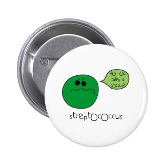 Streptococcus Pinback Buttons
