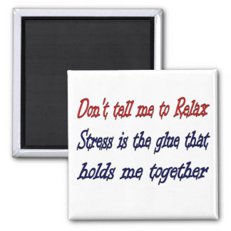 Stress 2 Inch Square Magnet