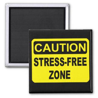 Stress-Free Zone Magnet