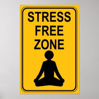 Stress Free Zone Print print