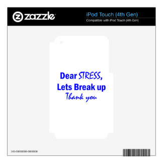 Stress Humor iPod Touch 4G Skin
