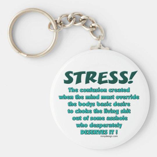 Stress Humor Keychains