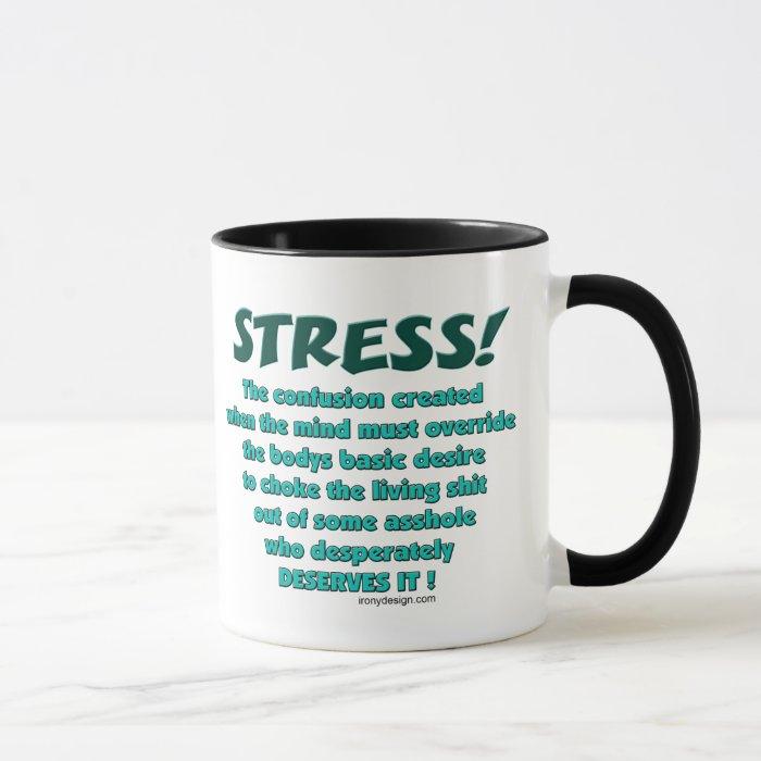Stress Humor Mugs