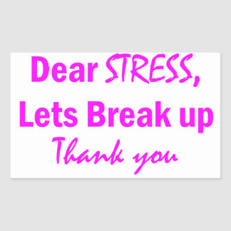 Stress Humor Rectangular Sticker
