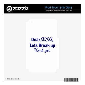 Stress Humor Skins For iPod Touch 4G