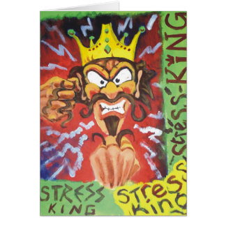 Stress King funny cartoon Greeting Card