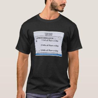 Stress Medication 2 T-Shirt