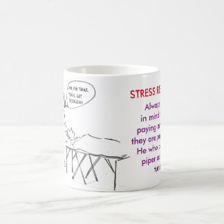 STRESS RE;EASE -Who's space is it? Coffee Mug