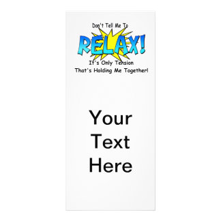 Stress Tension. Don't Tell Me To Relax. Customized Rack Card
