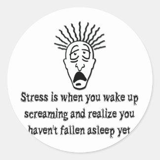 Stress - Wake up screaming Classic Round Sticker