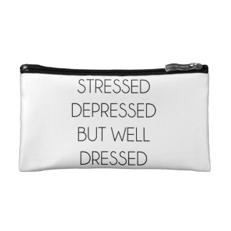 Stressed,depressed,but well dressed. makeup bag