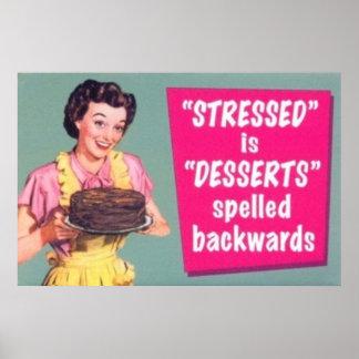 Stressed es postres deletreados al revés póster