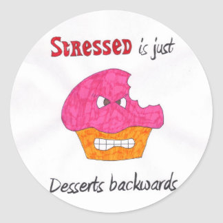 Stressed is desserts backwards stickers