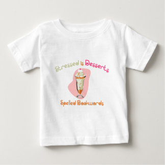 Stressed is Desserts Spelled Backwards Baby T-Shirt