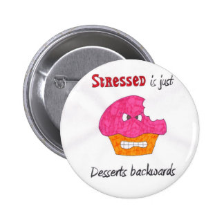 Stressed is just Desserts backwards pin