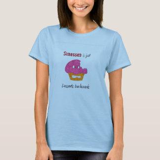 Stressed is just Desserts Backwards T-Shirt