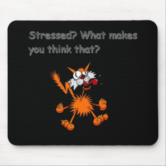 stressed kitty mouse pad