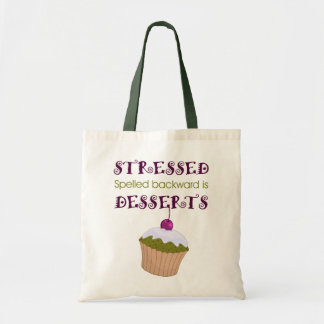 Stressed spelled backward is Desserts Canvas Bags