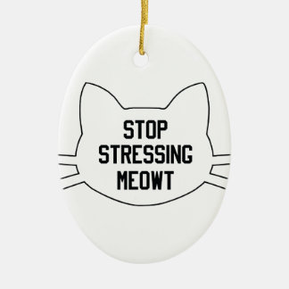 Stressing Meowt Ceramic Ornament