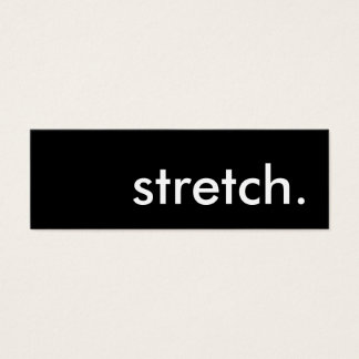 stretch. mini business card