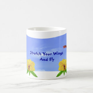 Stretch Your Wings And Fly Coffee Mugs