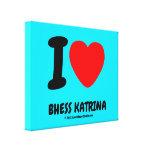 i [Love heart]  bhess katrina i [Love heart]  bhess katrina Stretched Canvas Canvas Prints