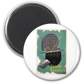 Strictly Business 2 Inch Round Magnet