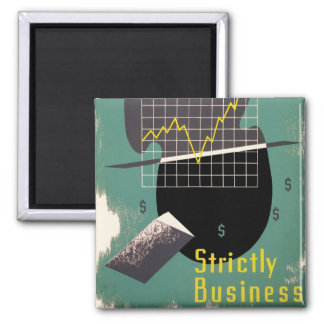 Strictly Business 2 Inch Square Magnet