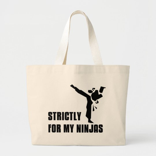 Strictly For My Ninjas Large Tote Bag