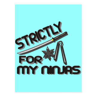 strictly for my ninjas postcard