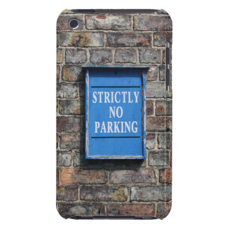 Strictly No Parking Sign iPod Touch Case