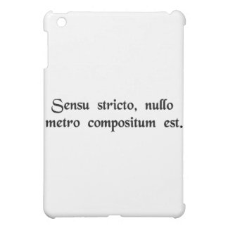 Strictly speaking, it doesn't rhyme. iPad mini case