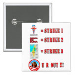 Strike 3 - U R OUT!!! Button
