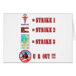 Strike 3 - U R OUT!!! Greeting Card