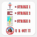Strike 3 - U R OUT!!! Square Sticker