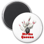 Strike Queens Fridge Magnet