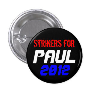 Strikers for Paul Pinback Button