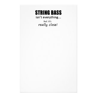 String Bass Isn't Everything Stationery