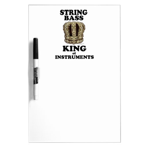 String Bass King of Instruments Dry-Erase Whiteboards