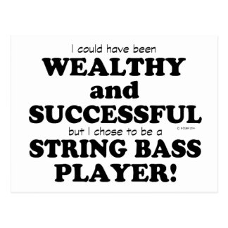 String Bass Wealthy & Successful Postcard
