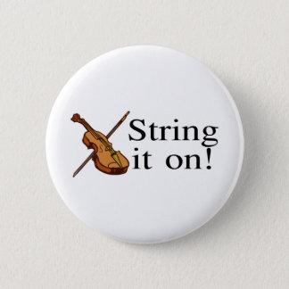 String It On Violin Pinback Button