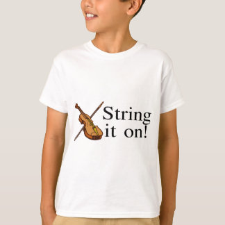 String It On Violin T-Shirt