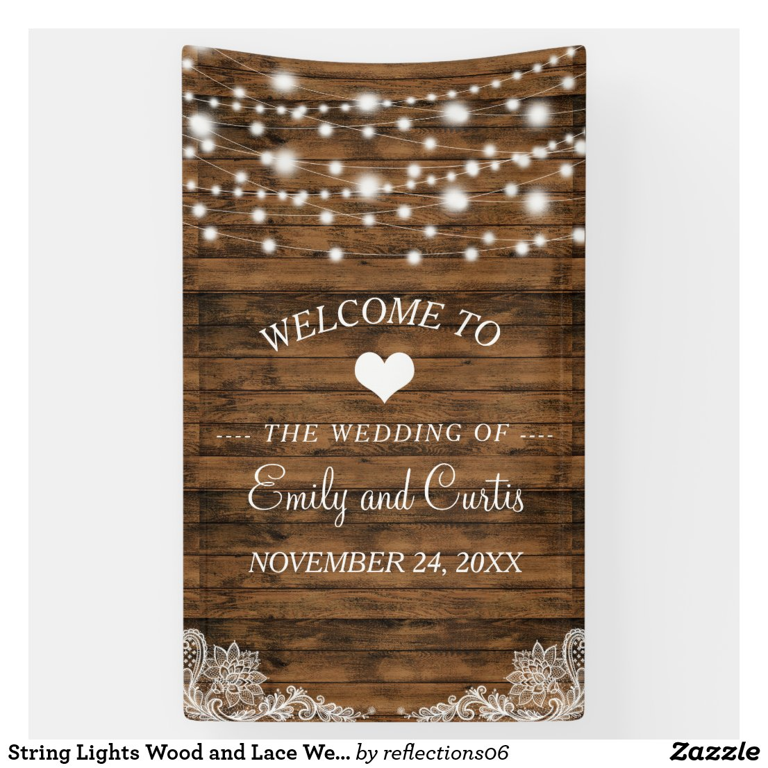 String Lights Wood and Lace Wedding Banner