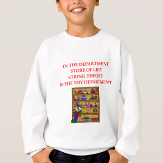 STRING theory gifts Sweatshirt