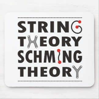 """""""String theory schming theory"""" mousemat Mouse Pad"""