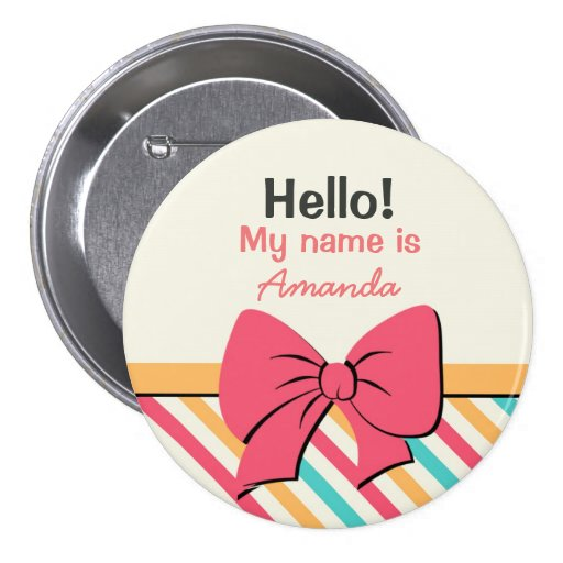 Stripe Ribbon and Bows Hello My Name is Button
