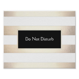 Striped FAUX Gold Foil and Black Do Not Disturb Poster